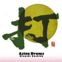 Asian Drums  - Kiyoshi Yoshida