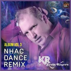 Kevin Rogers Dance Remix 2014