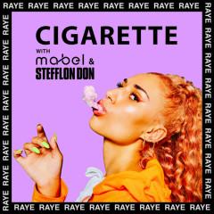 Cigarette (Single) - Raye, Mabel, Stefflon Don