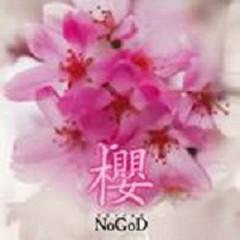 Sakura ~ Kimi wa tsuki wo tsukamu - NoGoD