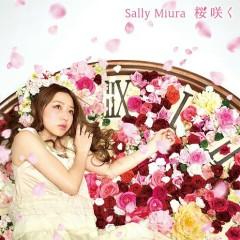 桜咲く (Sakuara Saku)  - Miura Sally