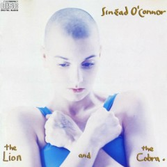 The Lion and the Cobra - Sinéad O'Connor