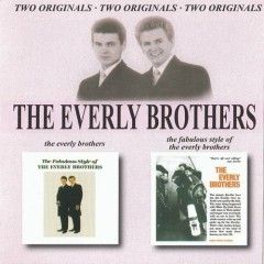 Everly Brothers & Fabulous Style Of Everly Brothers (CD1) - The Everly Brothers
