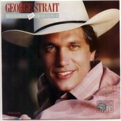 Right Or Wrong - George Strait
