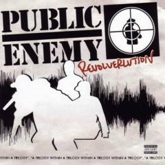 Revolverlution (CD2) - Public Enemy