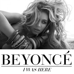 I Was Here-PROMO - Beyoncé