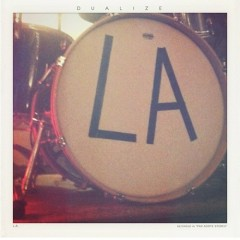 Dualize - L.A.