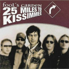 25 Miles To Kissimmee - Fool's Garden