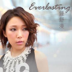 Everlasting - Chung Thư Mạn