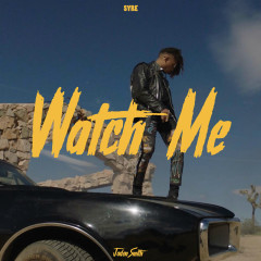 Watch Me (Single)