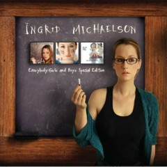 Everybody Girls & Boys (CD1) - Ingrid Michaelson