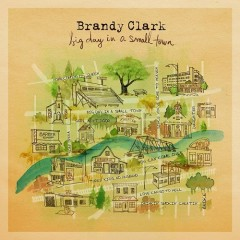 Big Day In A Small Town - Brandy Clark