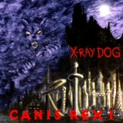 Canis Rex I OST (CD3)  - X-Ray Dog