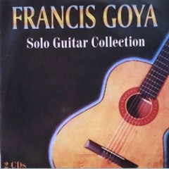 Francis Goya Solo Guitar Collection - Francis Goya