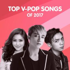Nhạc Việt Hay Nhất 2017