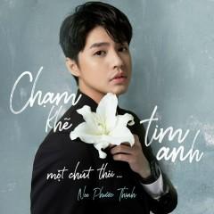 Chạm Khẽ Tim Anh Một Chút Thôi (Single)