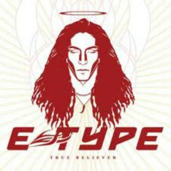 True Believer (Germany) - E-Type