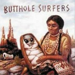 After The Astronaut (CD2) - Butthole Surfers