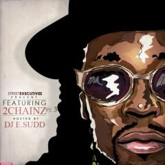 Featuring 2 Chainz, Part 3 (CD2)