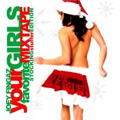 Your Girls Favorite Mixtape (Stocking Stuffer Edition) (CD2)