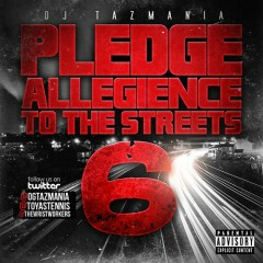 Pledge Allegiance To The Streets 6 (CD2)