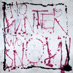 No Winter Without Snow (EP) - Felix Snow, Wintertime