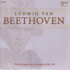Complete Works CD 070  Der Glorreiche Augenblick Op.136 No.3