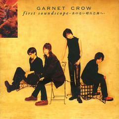 First Soundscope ~Mizu no Nai Hareta Umi e~ - Garnet Crow
