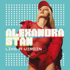 Like A Virgin (EP) - Alexandra Stan