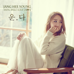 Cry (Single) - Jang Hee Young