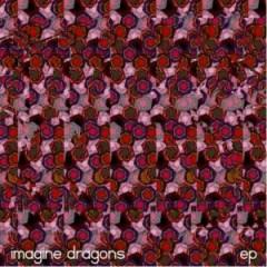 Imagine Dragons (EPs)
