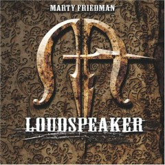 Loudspeaker - Marty Friedman