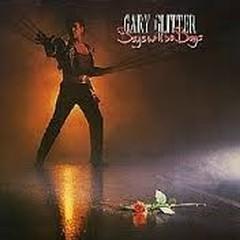 Boys Will Be Boys - Gary Glitter