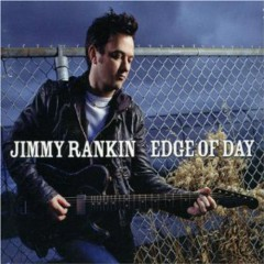 Edge Of Day - Jimmy Rankin