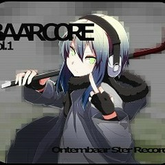 Baarcore Vol.1  - Ontembaar Ster Records