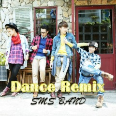 Dance Remix - SMS