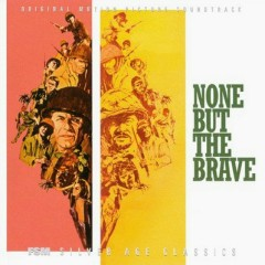None But The Brave OST [Part 1]