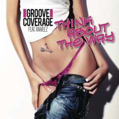Think About The Way (Remixes) - EP - Groove Coverage