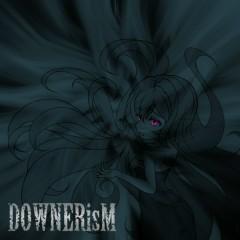 DOWNERisM