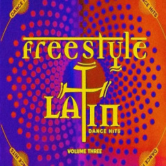 VA - Freestyle: Latin Dance Hits Vol. 3