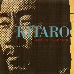 Live In America - Kitaro