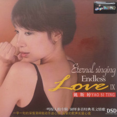 Eternal Singing Endless Love IX