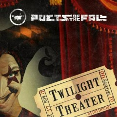 Twilight Theater - Poets Of The Fall