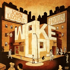 Wake Up! (With John Legend) (Target Exclusive) - The Roots