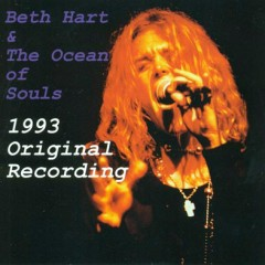 Beth Hart & The Ocean of Souls (1993 Original Recording) - Beth Hart
