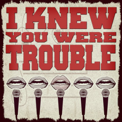I Knew You Were Trouble - Walk Off The Earth