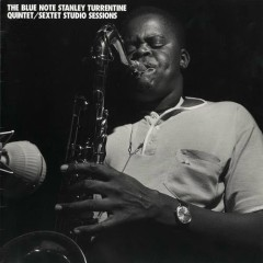 Sextet Studio Sessions (CD3) - Stanley Turrentine