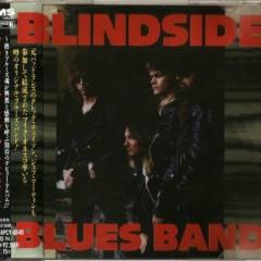 BlindSide Blues Band (Japan Edition) - Blindside Blues Band