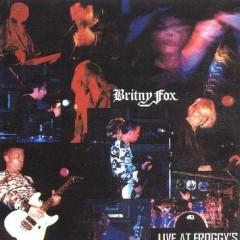 Live At Froggy's  - Britny Fox