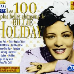 Les 100 Plus Belles Chansons De Billie Holiday (CD 4) (Part 2) - Billie Holiday